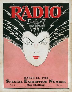 Radio cover for trade magazine in Australia and New Zealand.  Vol 1, No.11, March 21, 1928