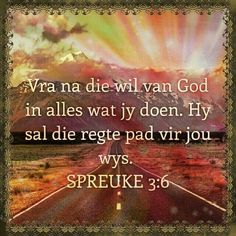 Bible Quotes, Bible Verses, Afrikaans Quotes, Prayer Board, Gods Promises, Christian Quotes, Gods Love, Inspire Me, Psalms