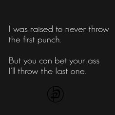 That's me - Krav Maga addict. True Quotes, Great Quotes, Quotes To Live By, Motivational Quotes, Funny Quotes, Inspirational Quotes, Quotes Quotes, Fighting Quotes, Boxing Quotes