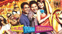 Hum Tum Shabana | Full 2011 Movie | YOUNIVIDEO