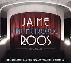 Jaime Roos - Cine Metropol ( ultimo cd 2014)
