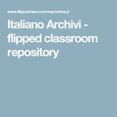 Italiano Archivi - flipped classroom repository