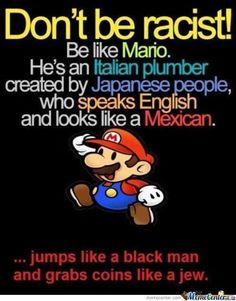 racism super mario italian japanese mexican lol