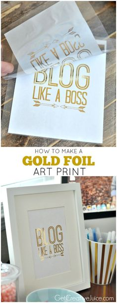 How to make a DIY Gold Foil Art Print, includes Tutorial!