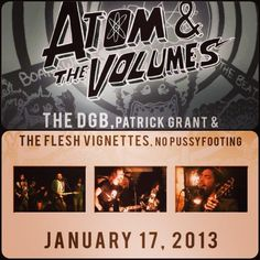 Atom And The Volumes at Clintons Tavern w/ The DGB, Patrick Grant & The Flesh Vignettes, No Pussyfooting