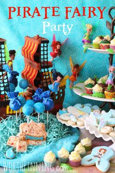 The Pirate Fairy Dessert Party Pirate Fairy Party, Fairy Birthday Party, Pirate Theme, 4th Birthday Parties, Birthday Ideas, Pixie Hollow Party, Tinkerbell Party, Third Birthday, Party Time