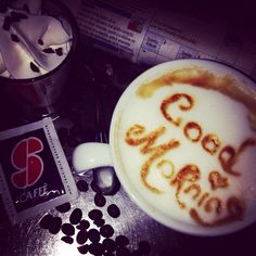 Good morning Coffee!
