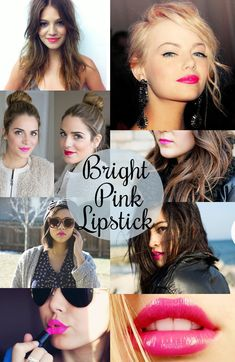 Inspiration: Bright Pink Lipstick Maybe not some of the 'bubblegum' shades, but I looove this look!!!