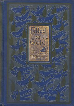 Filled With Gold  Jennie Perrett  Published by Blackie and Son Ltd, London