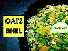 Oats Bhel Savoury Oats Healthy Slimming Recipe / Weight Loss Diet Snack / Snack for Weight Loss - http://www.quickhealthyweightlosstips.com/weight-loss-recipes/oats-bhel-savoury-oats-healthy-slimming-recipe-weight-loss-diet-snack-snack-for-weight-loss/