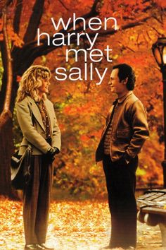 When Harry Met Sally (1989). Billy Crystal, Meg Ryan, Carrie Fischer.