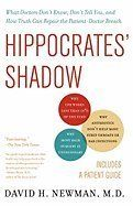 Hippocrates' Shadow by David H. Newman M. Secret House, The Secret, Sore Throat Antibiotics, Medical Careers, Thing 1, Health Research, Good Doctor, Science Books, Used Books