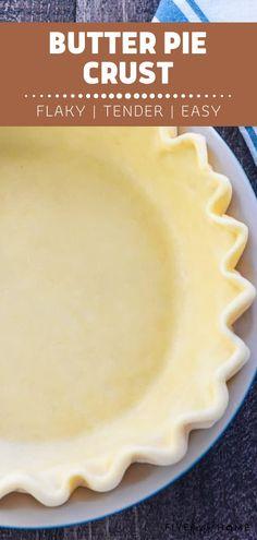 Pie Crust Recipe Butter, Pumpkin Pie Crust Recipe, Pie Crust Recipes, Butter Pie, Homemade Pie Crust Easy, Easy Pie Crust, Pie Crust Uses, Just Pies, Perfect Pie Crust