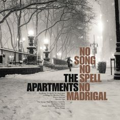Artwork for The Apartments - No Song, No Spell, No Madrigal - LP & CD (Riley Records - Microcultures - 2015)