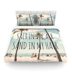 Salt in the Air, Sand in my hair bedding set. Shop Wayfair for Duvet Covers to match every style and budget. Enjoy Free Shipping on most stuff, even big stuff. affiliate