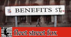 Nary a wheelchair-bound benefits claimant got us in this mess, and bleeding them more won't get us out, says Fleet Street Fox