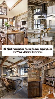 30 Most Fascinating Rustic Kitchen Inspirations For Your Ultimate Reference