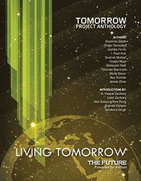 Living Tomorrow: The Future Powered by Fiction - Tomorrow Project Anthology