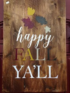 Happy Fall Ya'll rustic painted wood sign 16.5  by lauraleidesign