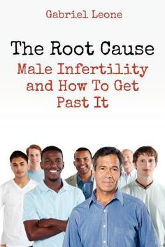 The Root Cause: Male Infertility and How to Get Past It. A down-to-earth, quick read that's a memoir/help book to educate you on the medical and alternative treatments for male infertility like natural supplements for low sperm count, poor sperm motility or morphology at http://www.early-pregnancy-tests.com/mafepr.html