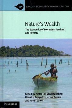 Nature's Wealth: The Economics of Ecosystem Services and Poverty