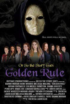 """Full Season Available for Streaming of Award Winning Horror Web Series- Teen Slasher retelling of """"Rumplestiltskin""""- """"Or So the Story Goes: Golden Rule"""" Prepare for a KILLER season as OSTSG brings …"""