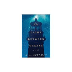 The Light Between Oceans (Hardcover) by M. L. Stedman