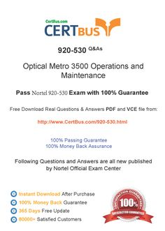 Candidate need to purchase the latest Nortel 920-530 Dumps with latest Nortel 920-530 Exam Questions. Here is a suggestion for you: Here you can find the latest Nortel 920-530 New Questions in their Nortel 920-530 PDF, Nortel 920-530 VCE and Nortel 920-530 braindumps. Their Nortel 920-530 exam dumps are with the latest Nortel 920-530 exam question. With Nortel 920-530 pdf dumps, you will be successful. Highly recommend this Nortel 920-530 Practice Test.