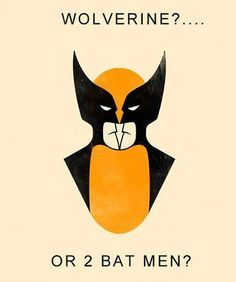 one wolverine  two batmen