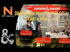 D&D 5e-Lost Mines of Phandelver Let's Play #6 - http://www.nerdimmersion.com/dd-5e-lost-mines-of-phandelver-lets-play-6/ #dnd #DungeonsandDragons