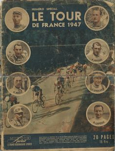 Rare 1947 journal of the Tour de France Absolute Gem! Bike Poster, Vintage Cycles, Bicycle Race, Historical Images, Cycling Art, Classic Bikes, Rare Photos, Photo Galleries, Retro