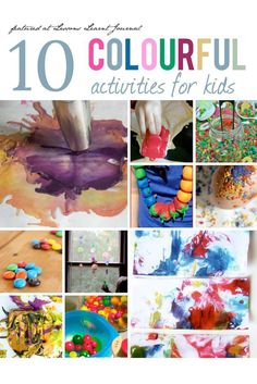 10 wonderful colour filled bursts of play for kids. Awesome ways to brighten up a day. via Lessons Learnt Journal