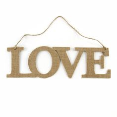 <div>Declare your love for each other with this charming burlap sign. It's great for using as a ...