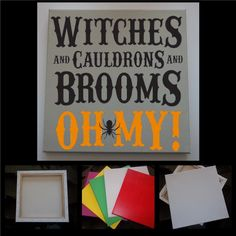 """Witches and Cauldrons and Brooms,   decorated canvas   wall hanging   wall decor   Halloween quotes on canvas   12"""" x 12"""""""