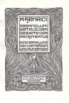 Karl Henrici - Abhandlungen aus dem Gebiete der Architektur. 1905.