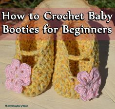 This is a step-by-step guide to crocheting baby booties for the beginning crocheter, including pictures for each step showing how to create stitches that can be a bit confusing.