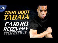 40 Min. Active Cardio Recovery | Tight Body Tabata 26 - YouTube
