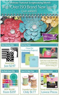Celebrate National Scrapbooking Month with ConsumerCrafts.  We have just added over 150 of the hottest new scrapbooking items!
