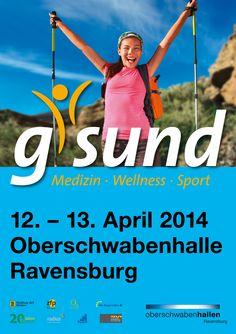 g'sund #Messe #Ravensburg - #Medizin #Wellness #Sport in der #Oberschwabenhalle
