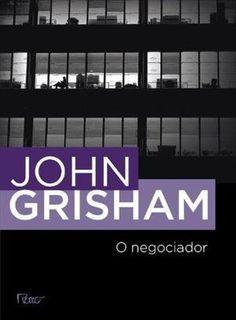 http://livroblog2015.blogspot.com/2017/01/o-negociador-john-grisham.html