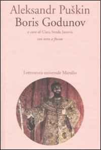 Foto Cover di Boris Godunov. Con testo russo a fronte, Libro di Aleksandr Puskin, edito da Marsilio