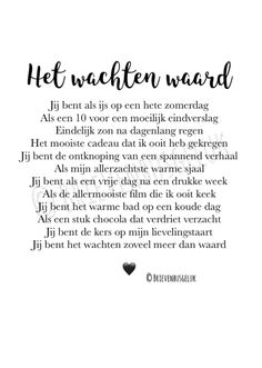 Wall Quotes, Book Quotes, Me Quotes, Qoutes About Love, Inspirational Quotes About Love, Dutch Quotes, Writing Poetry, Love Words, Love Letters