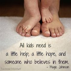 Popular Quote For Children With Special Needs-by Magic Johnson (retired,professional NBA player) Parents Day Quotes, Funny Quotes For Kids, Quotes Children, Mommy Quotes, Baby Quotes, Sayings About Children, Quotes About Raising Children, Quotes About Children, Child Quotes