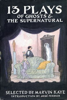 13 Plays of Ghosts and the Supernatural by Marvin, selected by KAYE Creepy Nursery Rhymes, Edward Gorey Books, Horror Tale, Cover Art, The Book, Art Quotes, Illustrators, Supernatural, Book Art