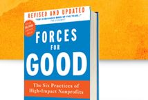 Forces for Good: The Six Practices for High-Impact Nonprofits