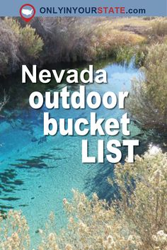 Travel | Nevada | The Outdoors | Outdoor Bucket List | Nature | State Parks | Adventure