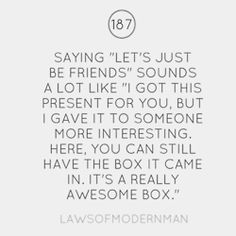 Let's just be friends.
