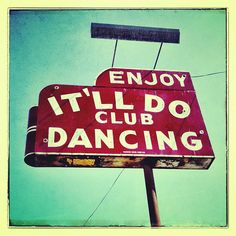 The vintage neon sign for the It'll Do Club in Dallas, Texas-Down-to-earth dance club with a light-up floor offers DJs, house music & drinks on Saturday nights. Old Neon Signs, Vintage Neon Signs, Old Signs, Clubs In Dallas, Neon Nights, Advertising Signs, Retro Advertising, Roadside Attractions, Neon Lighting