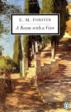 A Room with a View          by E.M. Forster.