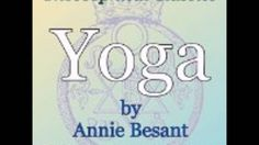Yoga by Annie Besant, a sample from the audiobook
